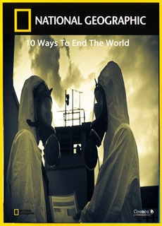 10 Ways to End the World