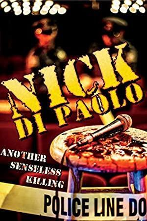 Nick Di Paolo: Another Senseless Killing