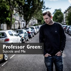 Professor Green: Suicide and Me
