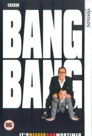 https://cdn.film-fish.comBang, Bang, It's Reeves and Mortimer