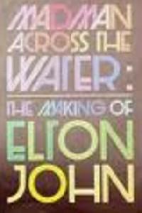 https://cdn.film-fish.comThe Making of Elton John: Madman Across the Water