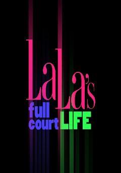 https://cdn.film-fish.comLa La's Full Court Life