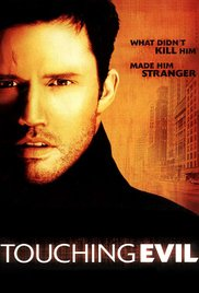 Touching Evil 2004