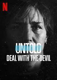 https://cdn.film-fish.comUntold: Deal with the Devil