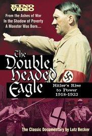https://cdn.film-fish.comDouble Headed Eagle: Hitler's Rise to Power 1918-1933
