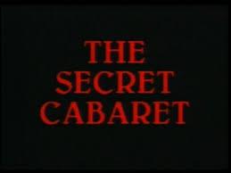 https://cdn.film-fish.comThe Secret Cabaret