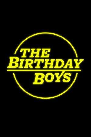 https://cdn.film-fish.comThe Birthday Boys
