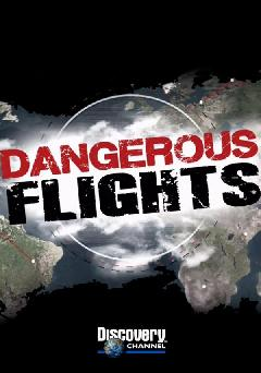Dangerous Flights